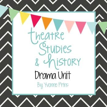 Theatre Studies & History Drama Unit