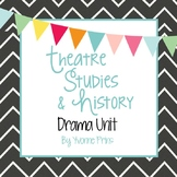 Theatre Studies & History Drama Unit