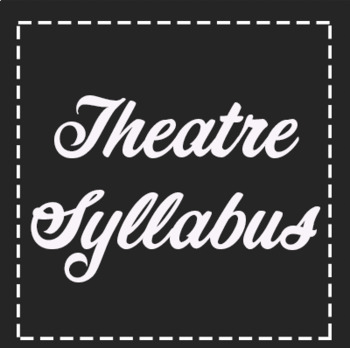 *FREE* Theatre Syllabus Rules and Procedures