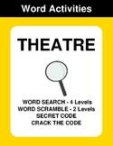 Theatre - Word Search, Word Scramble,  Secret Code,  Crack the Code