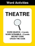 Theatre - Word Search, Word Scramble,  Secret Code,  Crack