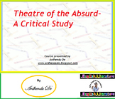 Theatre of the Absurd- A Critical Study