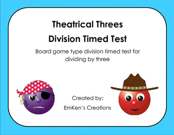 Theatrical Threes Division Timed Test