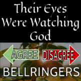 Their Eyes Were Watching God - Agree/Disagree Bellringers