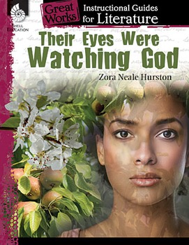 Their Eyes Were Watching God: An Instructional Guide for Literature (Book)