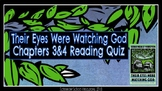 Their Eyes Were Watching God: Ch. 3 & 4 Reading Comprehension Quiz
