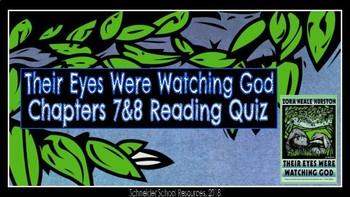 Their Eyes Were Watching God: Ch. 7 & 8 Reading Comprehension Quiz