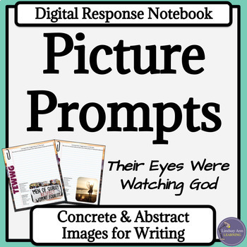 Their Eyes Were Watching God Digital Writer's Notebook with Picture Prompts