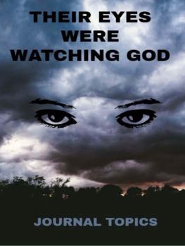Literature - Their Eyes Were Watching God Journals