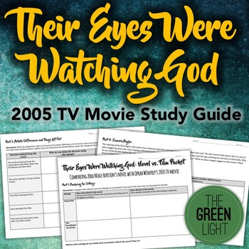 Their Eyes Were Watching God Movie Study Guide, Worksheets