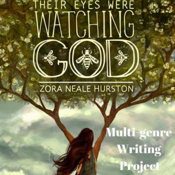 Their Eyes Were Watching God Multigenre Project