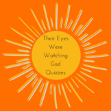 Their Eyes Were Watching God Multiple Choice Quizzes (Covers Whole Book)