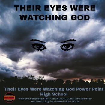 Literature - Their Eyes Were Watching God Power Point