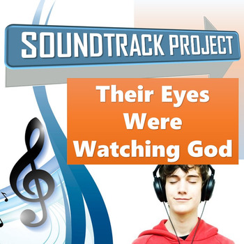 Their Eyes Were Watching God - Soundtrack Project