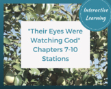 Their Eyes Were Watching God Stations - Chapters 7-10
