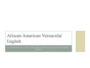 Their Eyes Were Watching God and AAVE (African American Vernacular English)
