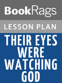 Their Eyes Were Watching God by Zora Neale Hurston Lesson Plan