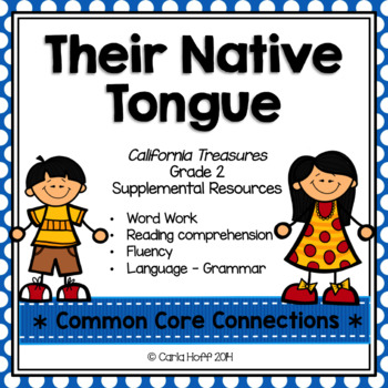 Their Native Tongue - Common Core Connections - Treasures Grade 2