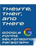 Their, There,and They're -- Self Grading Google Form