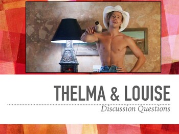 Thelma & Louise Film Discussion Questions PPT
