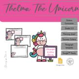 Thelma The Unicorn© | Google Slides™ Ready | Paragraph Wri