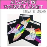 Thelma the Unicorn - Always be yourself craft
