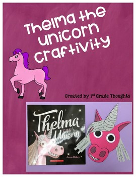 Thelma the Unicorn {Craftivity}