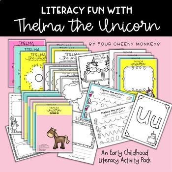 Thelma the Unicorn - Literacy Center Fun