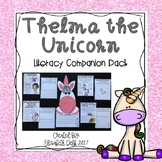 Thelma the Unicorn Literacy Companion Pack