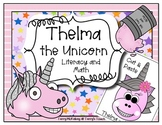 Thelma the Unicorn Math and Literacy