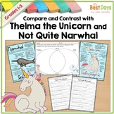 Thelma the Unicorn Not Quite Narwhal Compare and Contrast