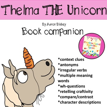 Thelma the unicorn book companion