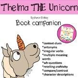 Thelma the unicorn book companion