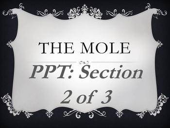 Them Mole Section 2 of 3 PowerPoint- Mass and the Mole