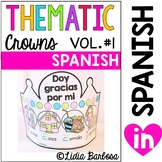 Thematic Crowns in Spanish- volume #1 for sept to dec