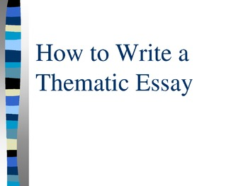 Thematic Essay Teaching Bundle