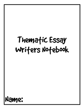 Thematic Essay Writers Notebook