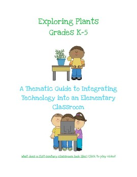 Thematic Guide for Integrating Content & Technology (Plants)