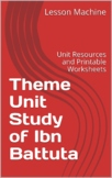 Thematic Lesson Plans for a Unit Study of Ibn Battuta