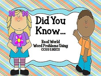 Did You Know...CCSS 5.NBT.5