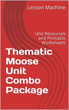 Thematic Moose Unit Combo Package