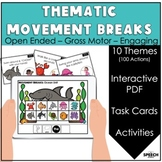 Thematic Movement Activities: Distance Learning Brain Breaks