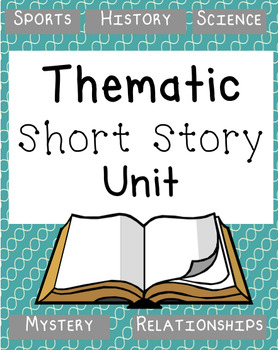 Thematic Short Story Unit Bundle