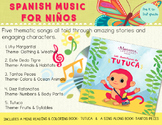 Thematic Spanish Songs- Las Aventuras de Tutuca