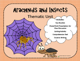 Thematic Unit: Arachnids and Insects