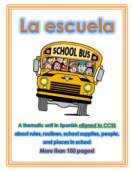 Thematic Unit - Back to School in Spanish, Aligned to CCSS  Over 100 pages!