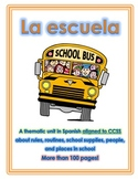 Thematic Unit - Back to School in Spanish, Aligned to CCSS