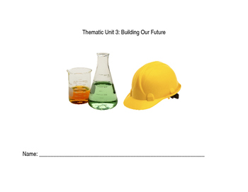 Thematic Unit: Building Our Future