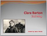 Thematic Unit Clara Barton (Lang. Arts, Social Studies, Science, Character Ed.)