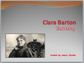 Thematic Unit Clara Barton (Lang. Arts, Social Studies, Sc